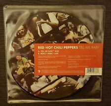 "RED HOT CHILI PEPPERS 'TELL ME BABY' 7"" PICTURE DISC VINYL SINGLE"