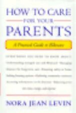 How to Care for Your Parents: A Practical Guide to Eldercare-ExLibrary