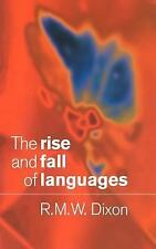The Rise and Fall of Languages, Dixon, R. M. W., Very Good Book