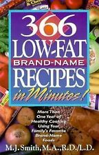 366 Low-Fat, Brand-Name Recipes in Minutes!: More Than One Year of Healthy Cooki