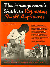 WOMEN'S STUDIES HANDYWOMAN'S GUIDE TO REPAIRING SMALL APPLIANCES