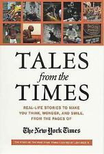 Tales from the Times: Real-Life Stories to Make You Think, Wonder, and-ExLibrary