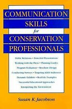 Communication Skills for Conservation Professionals by Susan Kay Jacobson and...