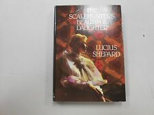 SIGNED The Scalehunter's Beautiful Daughter by Lucius Shepard! (1988, HC)!