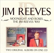 Moonlight and Roses/Jim Reeves Way by Jim Reeves (CD, Aug-2004, Bmg)