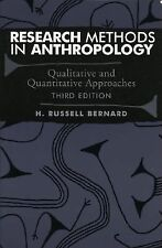 Research Methods in Anthropology: Qualitative and Quantitative Approaches, Third