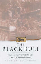 The Black Bull by Patrick Delaforce (Paperback, 2002)