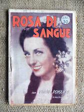 Cineromanzi n. 3 Rosa di sangue Vivianne Romance - Ed. Economiche Ital. anni 40'