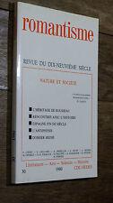 ROMANTISME Revue du dix-neuvième siècle N° 30 - 1980  NATURE ET SOCIÉTÉ