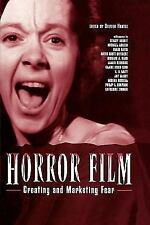 Horror Film : Creating and Marketing Fear (2009, Paperback)