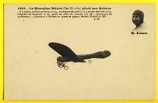 cpa AVIATION Le PILOTE Emile AUBRUN de BRUNOY sur MONOPLAN BLERIOT Type XI 2 bis