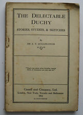 The Delectable Duchy - Stories Studies etc by Sir Arthur T Quiller-Couch - 1911