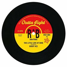 """BUDDY ACE This Little Love Of Mine NEW NORTHERN SOUL R&B 45 (OUTTA SIGHT) 7"""""""