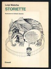 Luigi Malerba ,Storiette ,illustrazioni Adriano Zannino ,Einaudi 1981 II ed. R