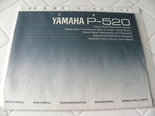 Yamaha P-520  Owner's Manual  Operating Instructions Istruzioni   New