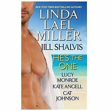 He's the One, Angell, Kate, Monroe, Lucy, Shalvis, Jill, Lael Miller, Linda, Goo