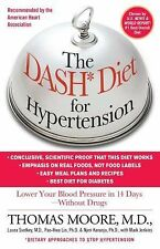 The DASH Diet for Hypertension by Thomas Moore and Mark Jenkins (2011,...