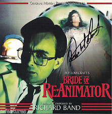 BRIDE OF RE-ANIMATOR Richard Band CD AUTOGRAPHED Signed SOUNDTRACK Score LIMITED