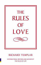 The Rules of Love: A Personal Code for Happier, More Fulfilling Relationships (T