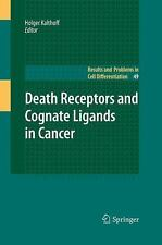 Death Receptors and Cognate Ligands in Cancer (Results and Problems in Cell Diff