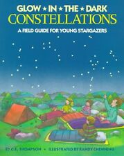 Glow in the Dark Constellations A Field Guide for Young Stargazers 9780448412535