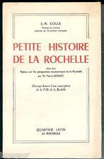 COLLE Petite histoire de La Rochelle Charente-Maritime 1964 + Perspectives éco.