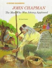 John Chapman: The Man Who Was Johnny Appleseed (Rookie Biography)-ExLibrary