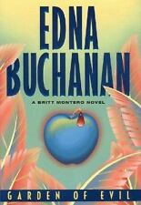 Edna Buchanan Garden Of Evil 1Ed 1999 Hardcover ADVENTURE Action Novel Thriller