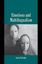 Studies in Emotion and Social Interaction: Emotions and Multilingualism by...