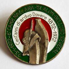 Spilla 6° Campionato Naz ANA Alpini Slalom Belluno Nevegal 1972 Cent'Anni Di
