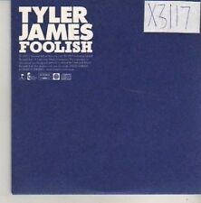 (CN480) Tyler James, Foolish - 2005 DJ CD