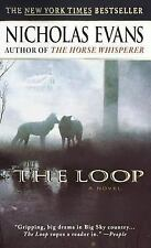 NICE PB BOOK NICHOLAS EVANS AUTHOR OF THE HORSE WHISPERER A NOVEL THE LOOP