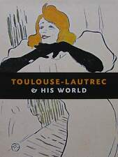 Toulouse-Lautrec and His World   livre,book,buch,boek,libro