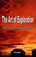 The Art of Exploration: An Old Hand's View on the Upstream Oil Branch