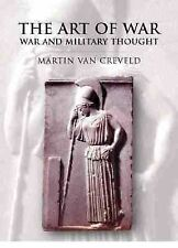 The Art Of War: War and Military Thought-ExLibrary
