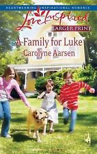 A Family for Luke by Carolyne Aarsen (2009, Paperback, Large Type)