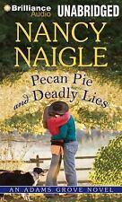 An Adams Grove Novel: Pecan Pie and Deadly Lies 4 by Nancy Naigle (2013, MP3 CD,