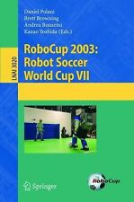 RoboCup 2003: Robot Soccer World Cup VII (Lecture Notes in Computer Science  Lec