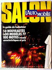 L'Automobile du 10/1976; Salon, guide 600 modèles, 100 motos, 50 nouveautés