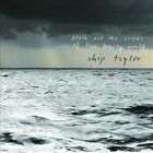 Chip Taylor - Block Out the Sirens of This Lonely World (Audio CD - 5/14/2013)