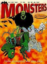 How to Draw Monsters for Comics, McLaughlin, Frank, Gold, Mike, Good Book