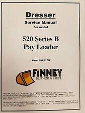 Int'l Dresser IH 520B Wheel Loader Service Shop Manual Book SM520B 520 Series B