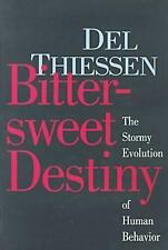 Bittersweet Destiny: The Stormy Evolution of Human Behavior-ExLibrary