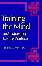TRAINING THE MIND  andCultivating Loving-Kindness - CHOGYAM TRUNGPA - PAPERBACK