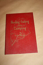 Mint 1950 L L BEAN Fishing Hunting and CAMPING Sports Afield Trapping Free Ship