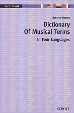Dictionary of Musical Terms in Four Languages: Italian, English, German, French