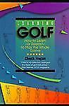 Learning Golf: How to Learn - or Relearn - to Play the Whole Game- paperback