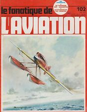 Le Fanatique de L'Aviation No. 102 (May 1978) (Macchi M.39, U-2, I-15 Chato)