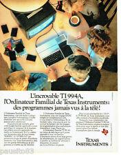 PUBLICITE ADVERTISING 016  1982  Texas Instruments  ordianteur  TI 99/4A