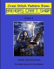 Cross Stitch Patterns from Brenda's Craft Shop: Native American Dream - Cross...